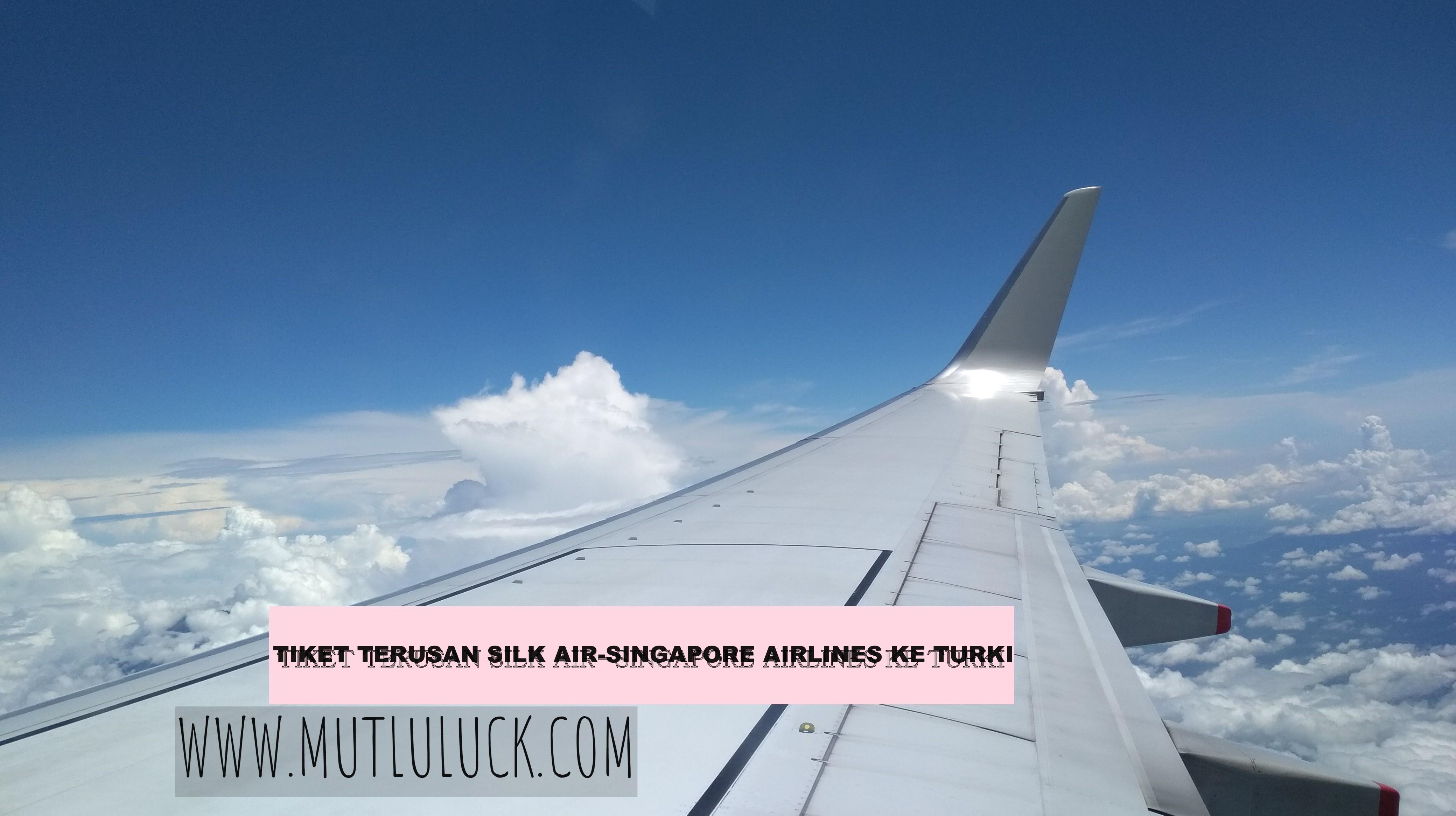 KE TURKI LEWAT SINGAPURA