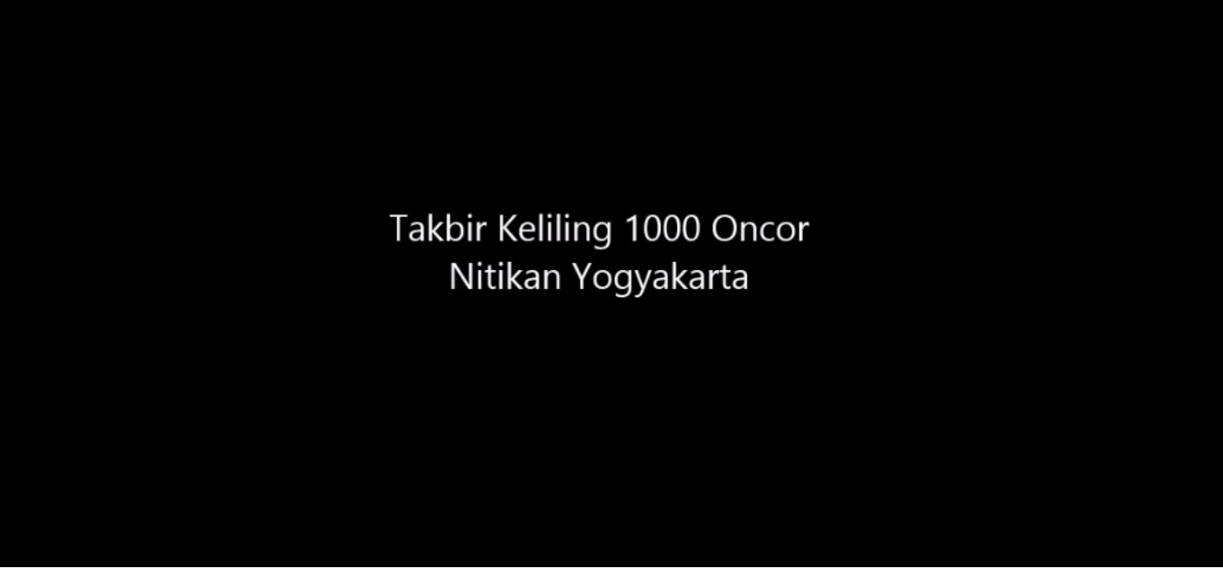 TAKBIR KELILING 1000 ONCOR NITIKAN YOGYAKARTA
