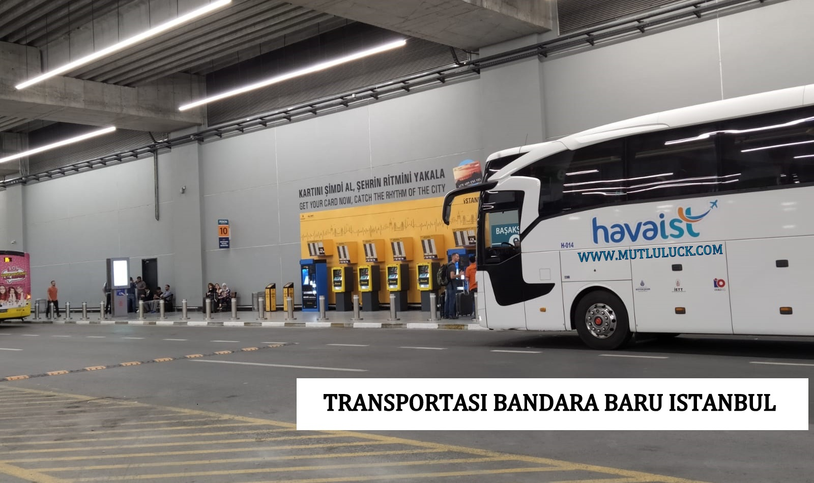 TRANSPORTASI DARI DAN KE BANDARA BARU ISTANBUL (ISTANBUL NEW AIRPORT)