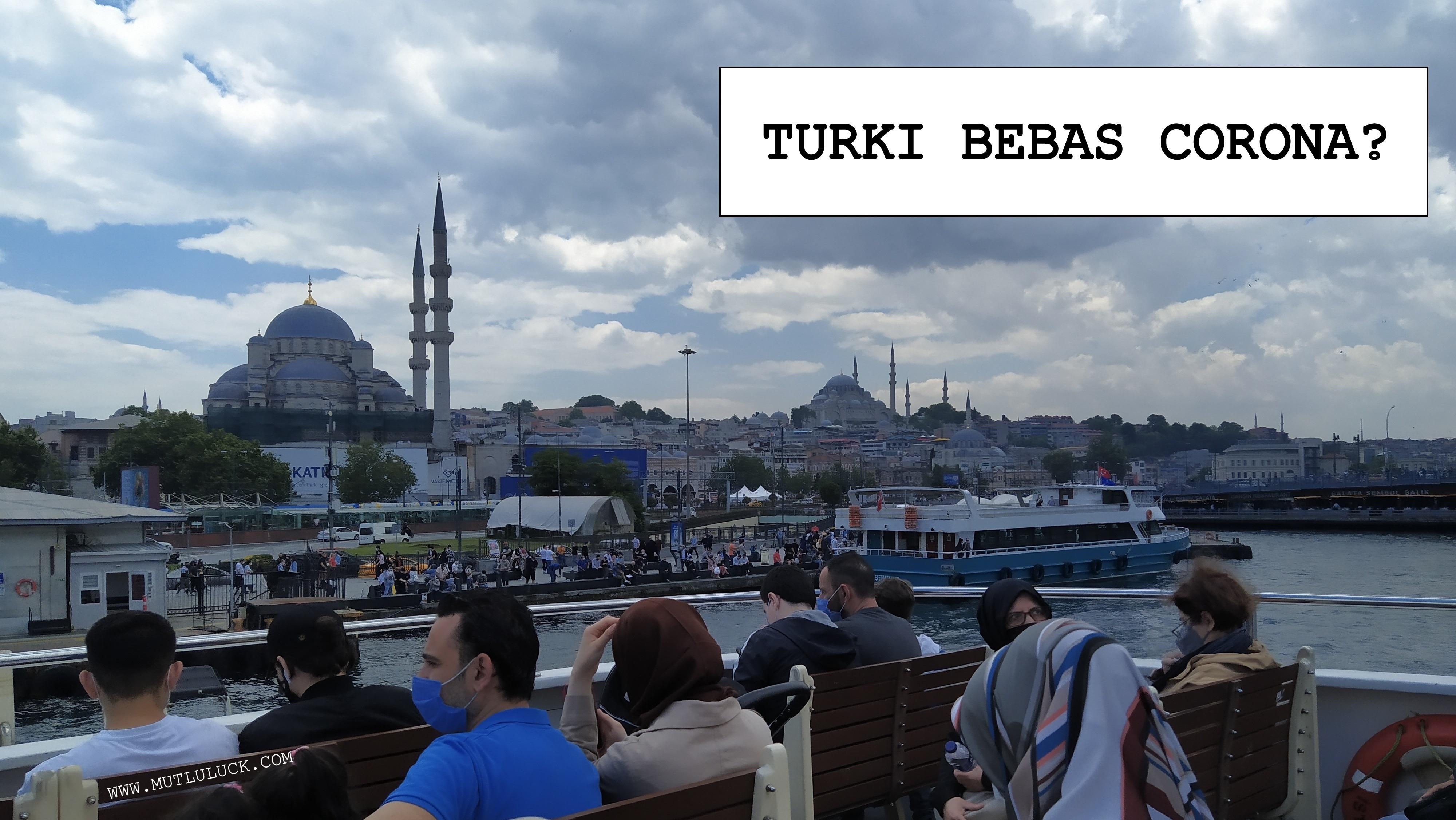 TURKI SUDAH BEBAS COVID19?